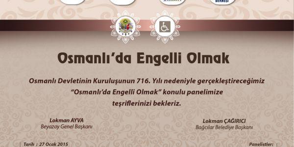 'Osmanlı 'da Engelli Olmak' Paneli